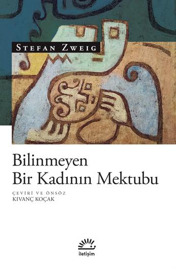Bilinmeyen Bir Kadının Mektubu, Stefan Zweig