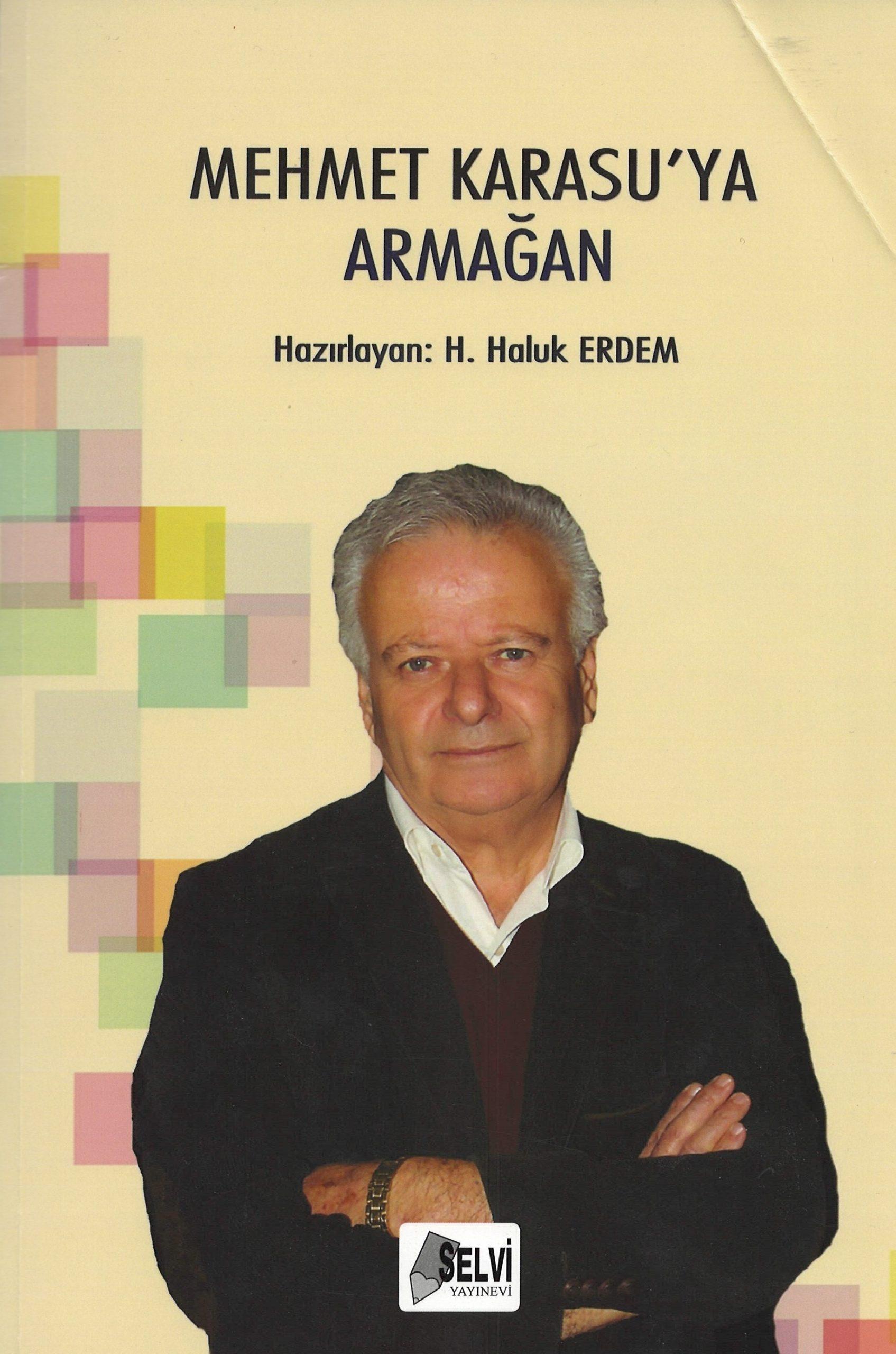 """""""Mehmet Karasu'ya Armağan"""""""