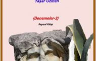 ŞİİR-SANAT ÇÖZÜMLEMESİ (DENEMELER-2) YAŞAR ÖZMEN