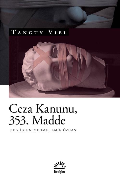 Ceza Kanunu, 353. Madde, Tanguy Viel