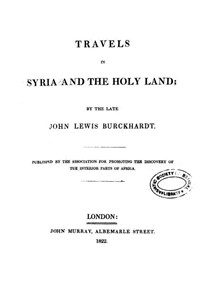 TRAVELS IN SYRIA, AND THE HOLY LAND, John Lewis Burckhardt