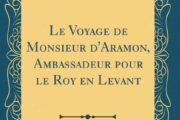 Seyahat(name)lerdeki Antakya – 16, GABRIEL DE LUETZ (GABRIEL D'ARAMOND)