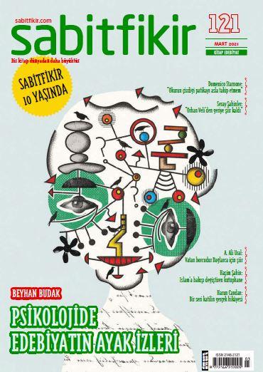 Sabit Fikir Dergisi, Sayı 121, Mart 2021