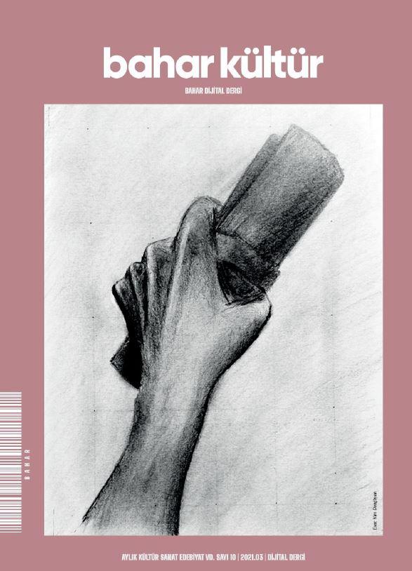 Bahar Kültür Dergisi, Mart 2021