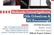 HOLLANDA KRALİYET ORKESTRASI İLK KEZ BİR TÜRK SOLİSTLE ANKARA'DA SAHNE ALACAK